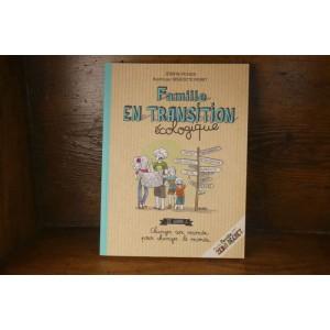 Livre « Famille en Transition Ecologique »